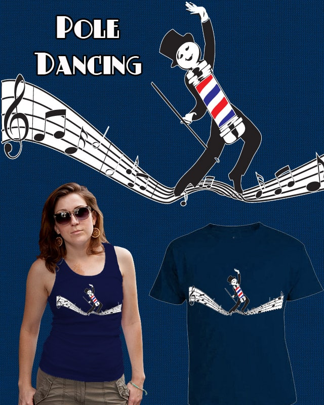 Pole Dancing by BlackWatchJen on Threadless