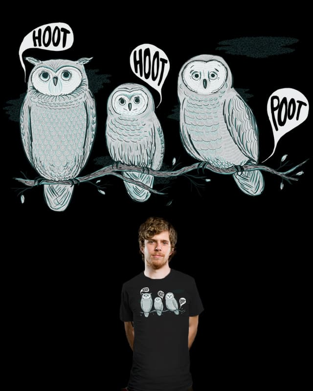 Hoot! Hoot! Poot! by nicholelillian on Threadless