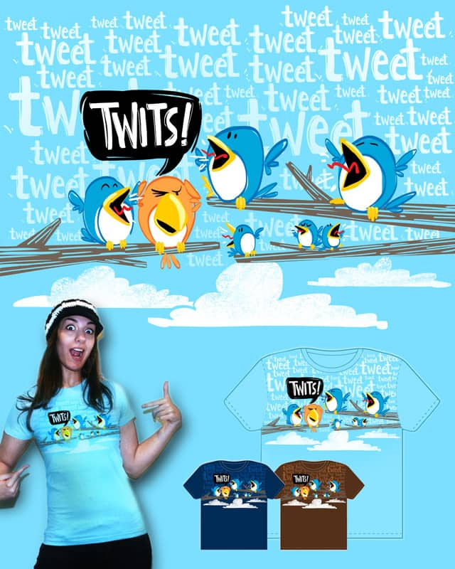 Twitter is for Twits! by janfaye on Threadless