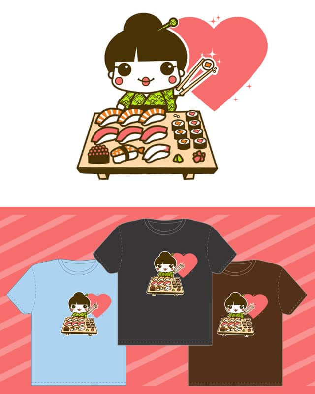I am a sushi girl by SaMtRoNiKa on Threadless