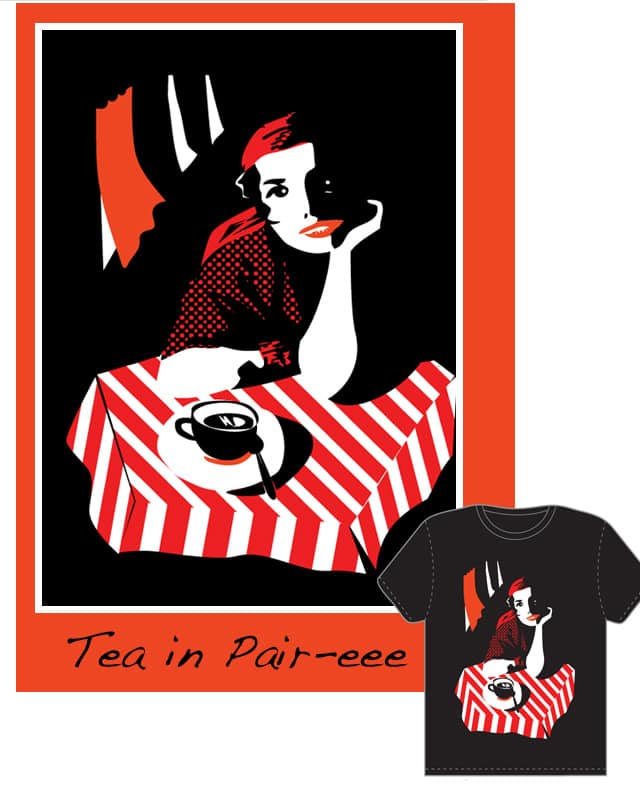 Tea in Pair-eee by alonsky on Threadless