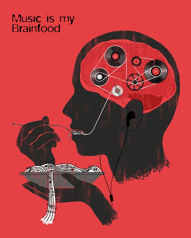 Music is my Brainfood by ignzed on Threadless