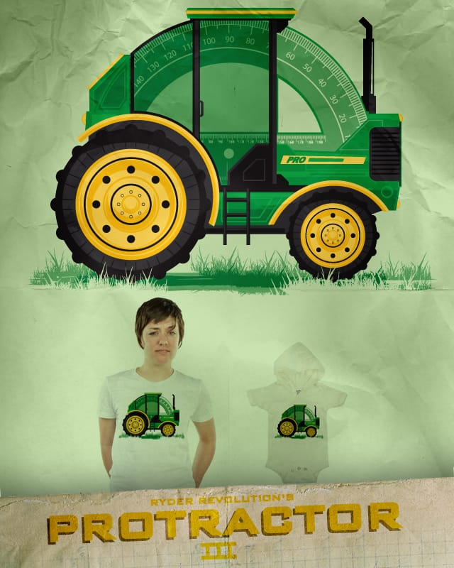 PRO-TRACTOR by Ryder on Threadless