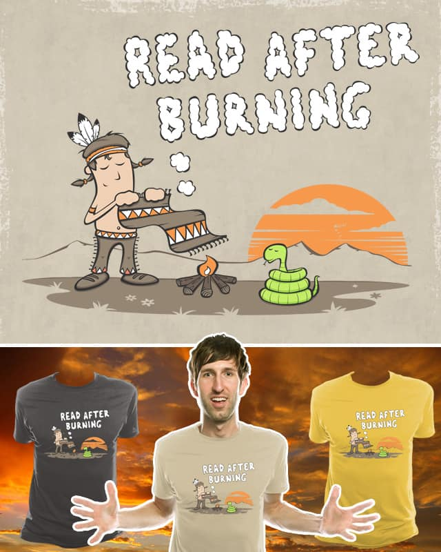 Read after burning by Goto75 on Threadless