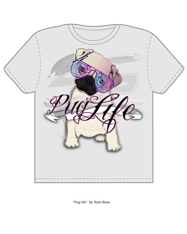 Pug Life by katie.biese on Threadless