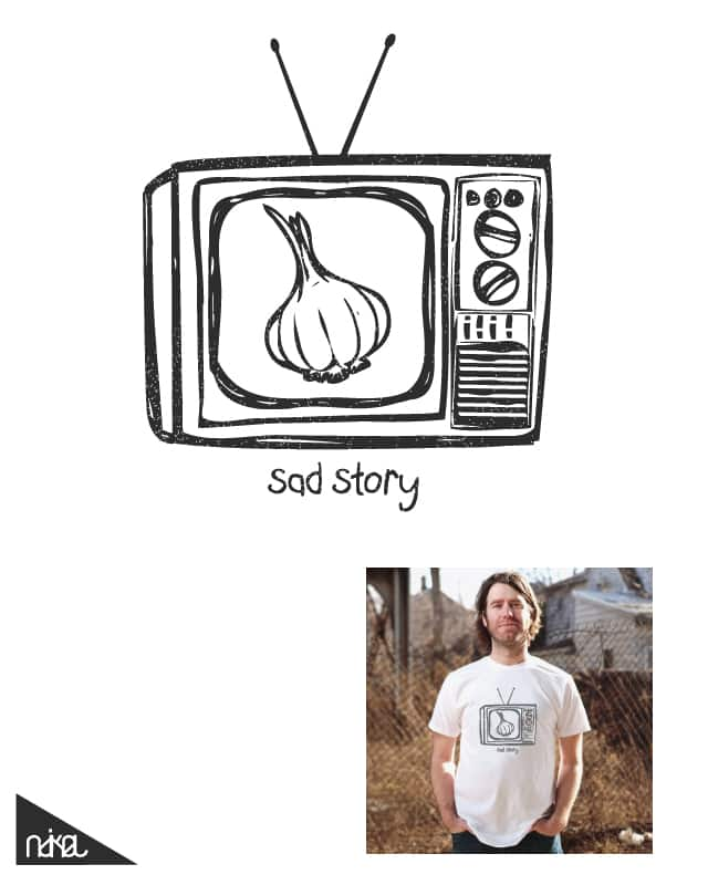 sad story by ndikol on Threadless