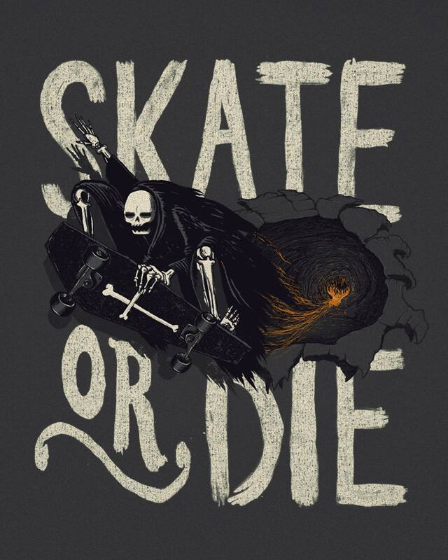 Skate or Die by murraymullet on Threadless