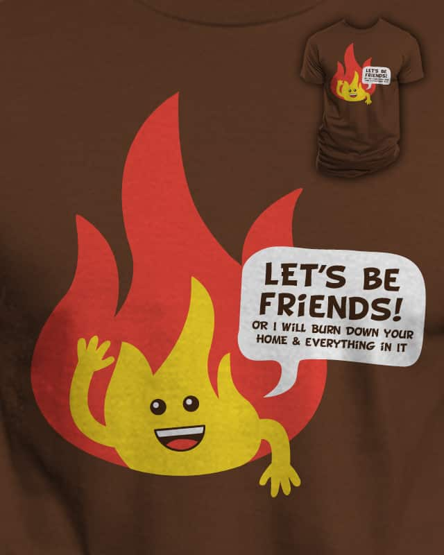 Not So Friendly Fire by Bramish on Threadless