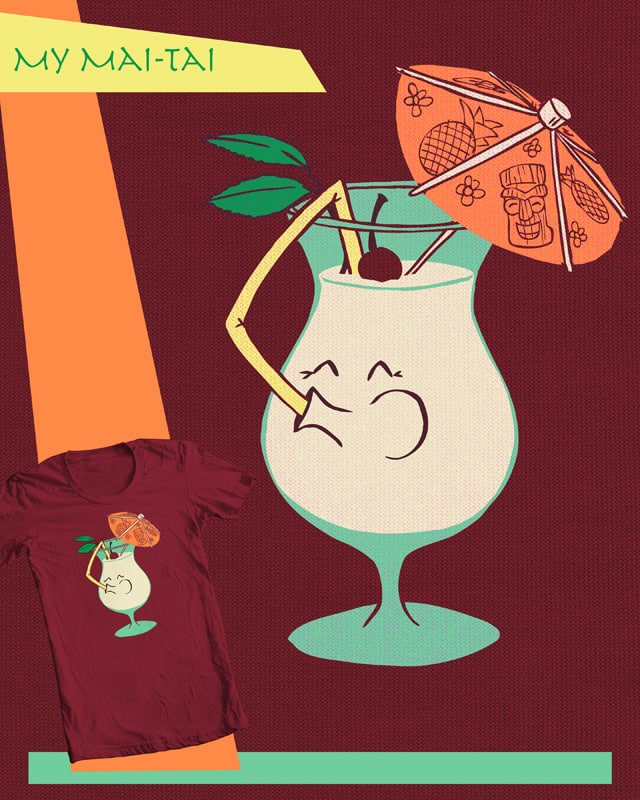 My Mai-Tai by robbielee on Threadless