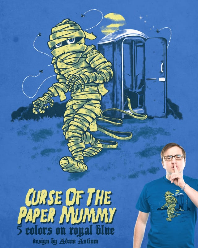 Curse of the Paper Mummy by adam antium on Threadless