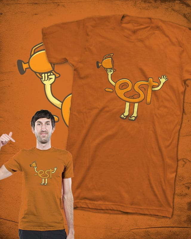 I'm the MOST! by Wilfur on Threadless