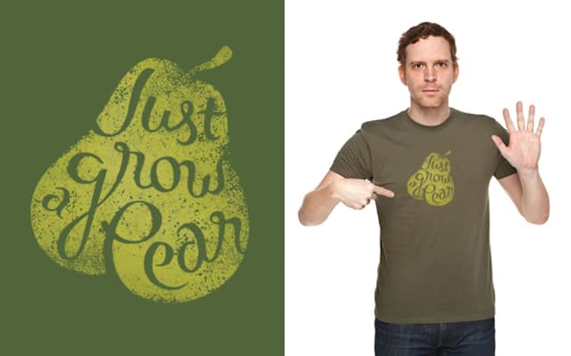 Just Grow a Pear by benharman on Threadless