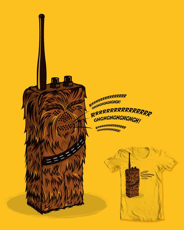 Wookie talkie by Lishoffs on Threadless