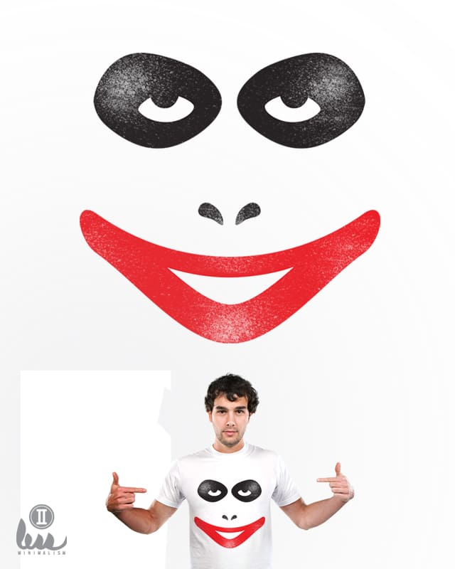 Why so serious? by amiosa on Threadless