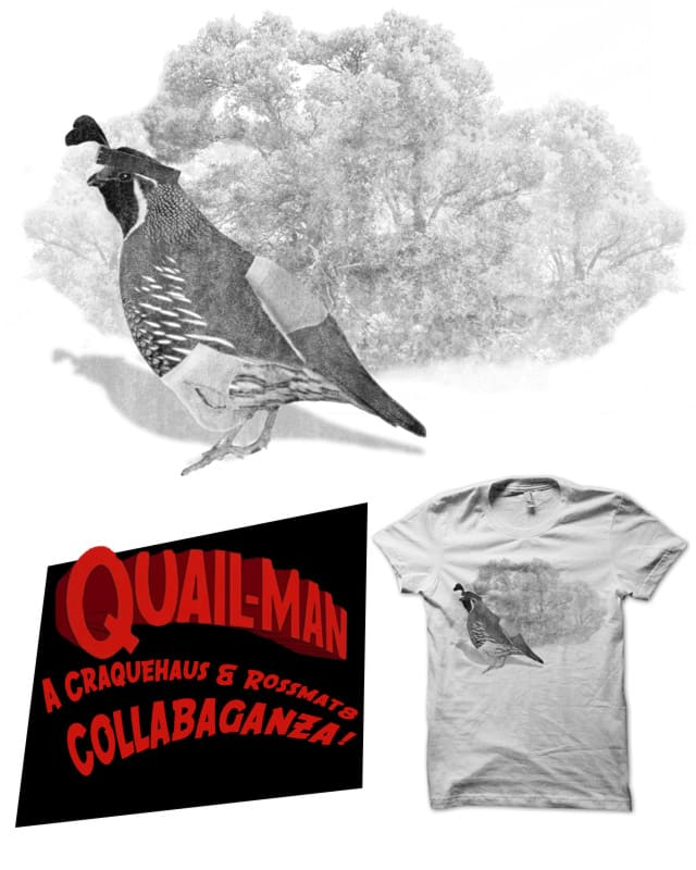 Quailman by craquehaus on Threadless
