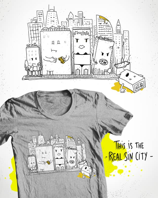 "THE ""REAL"" SIN CITY by Raulio on Threadless"