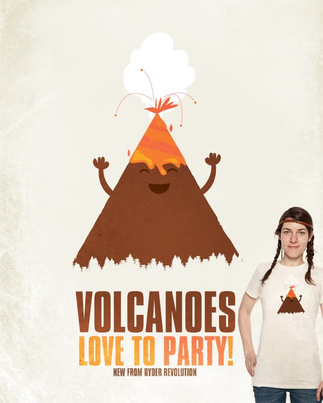 Volcanoes Love to Party! by Ryder on Threadless