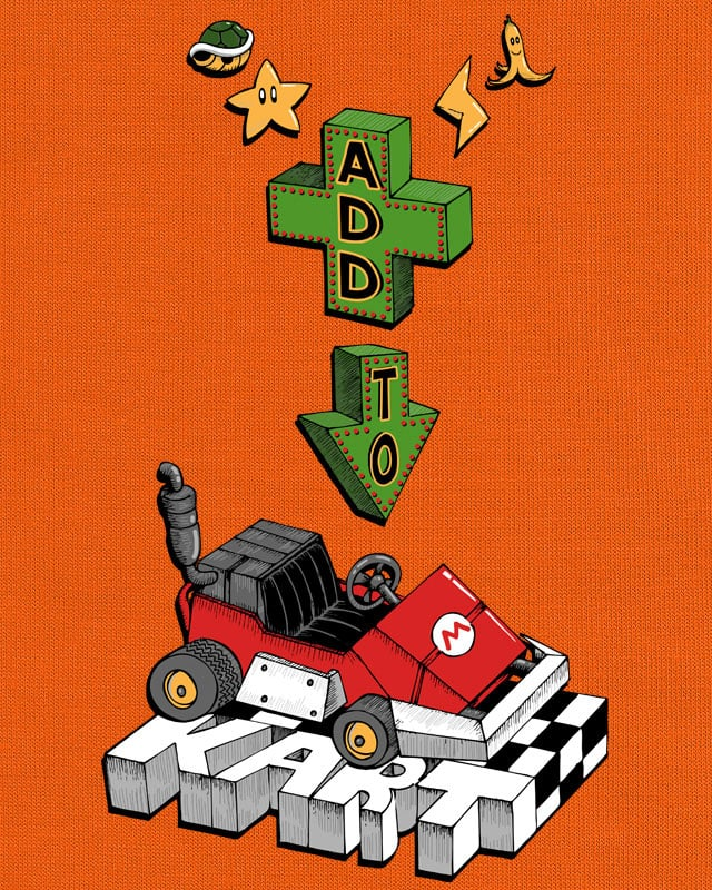 Add To Kart by TOSOMB on Threadless