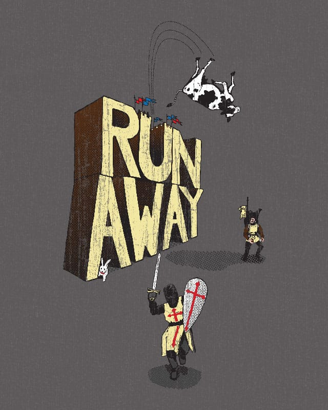 Run Away! by stuartpalm on Threadless
