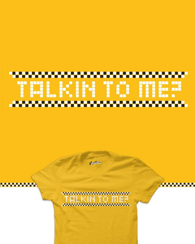 Talkin to me? by quick-brown-fox on Threadless