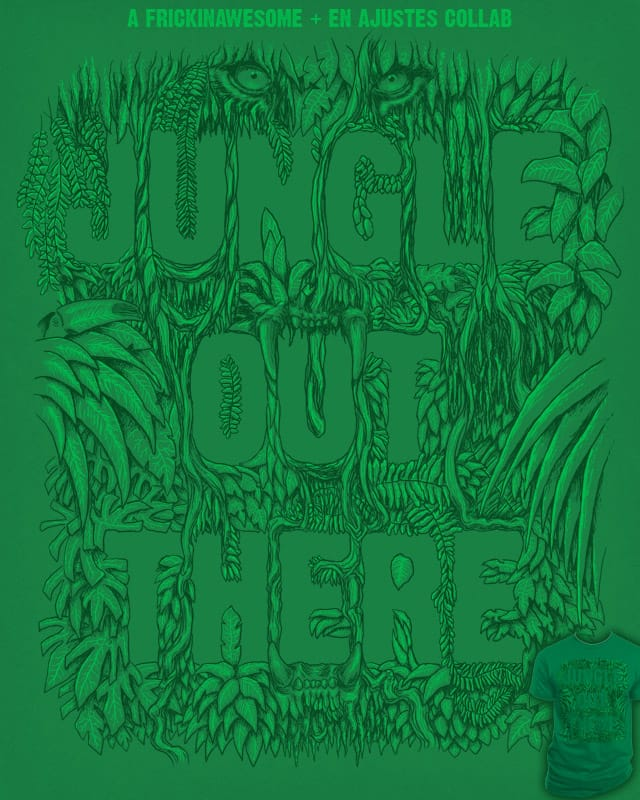 Jungle Out There by EN AJUSTES on Threadless