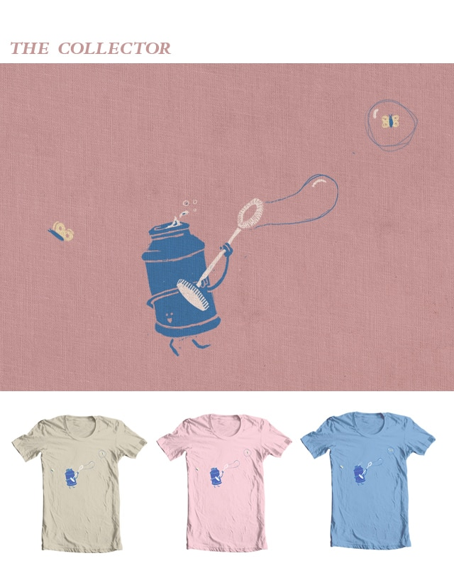 The Collector by bsweber on Threadless