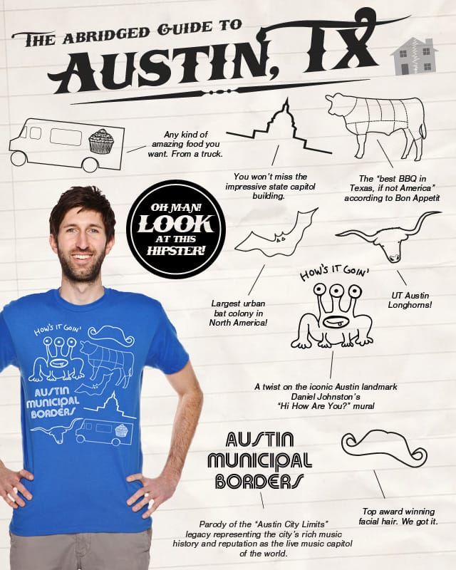 An Abridged Guide to Austin by craquehaus on Threadless