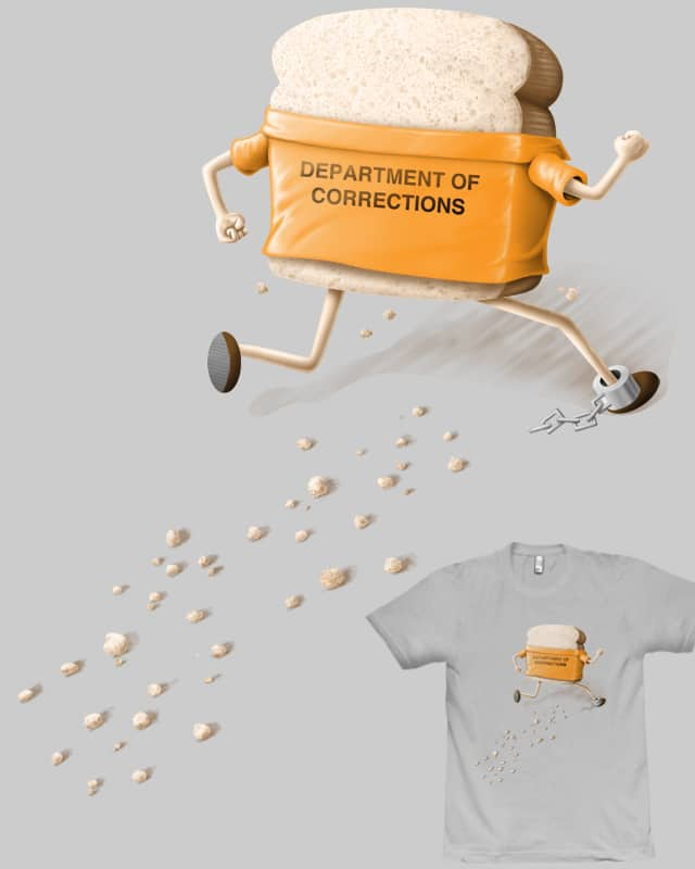 Slices of bread make lousy fugitives by fat pigeon on Threadless