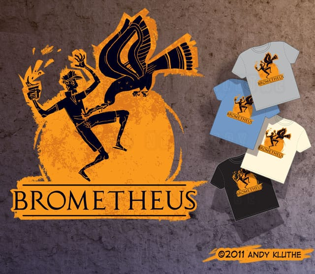 Brometheus by Akluthe on Threadless