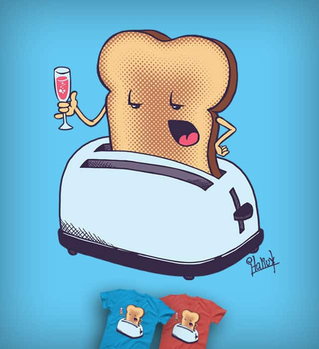 The Morning Toast by italiux on Threadless