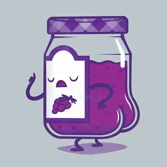 I Don't Think You're Ready For This Jelly by pilihp on Threadless