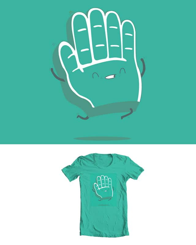 things to do today: have a high five by spazio C on Threadless