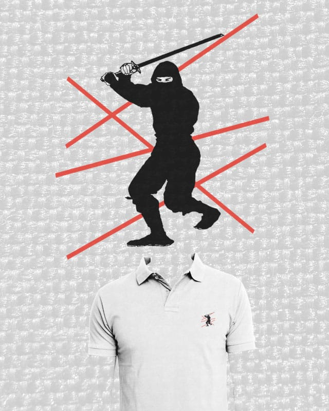 Ninjas Hate Polos by ArTrOcItY on Threadless