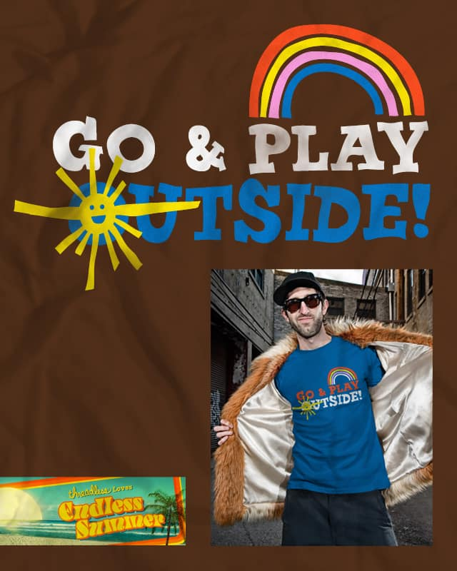 Go & Play Outside! v2 by Bramish on Threadless