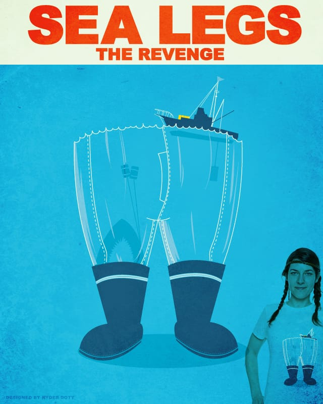 Sea Legs 2: The Revenge by Ryder on Threadless