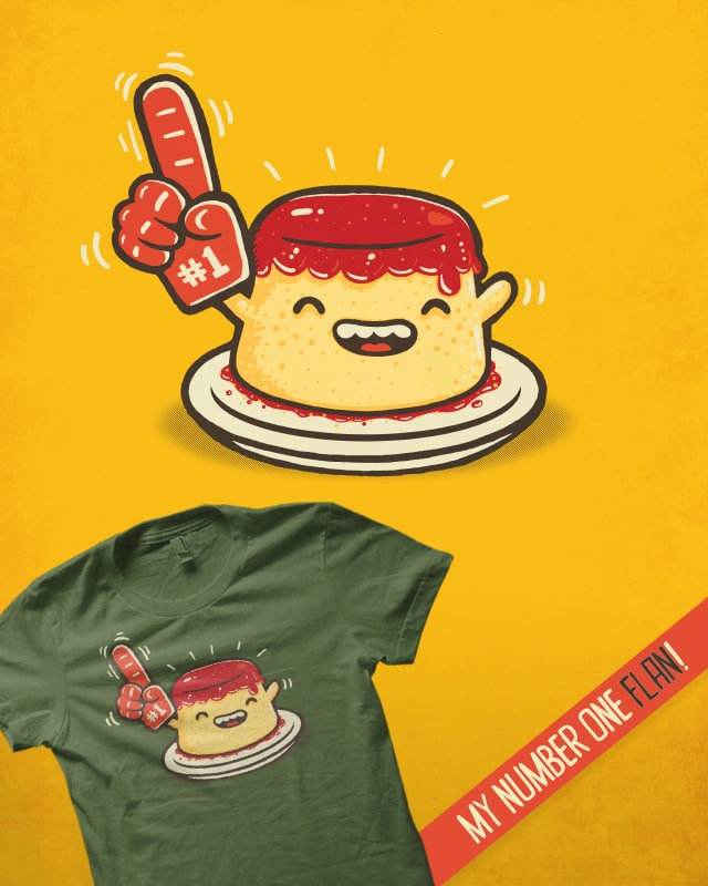 My number one FLAN! by walmazan on Threadless