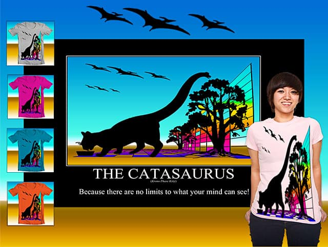 The Catasaurus by Gus314 on Threadless