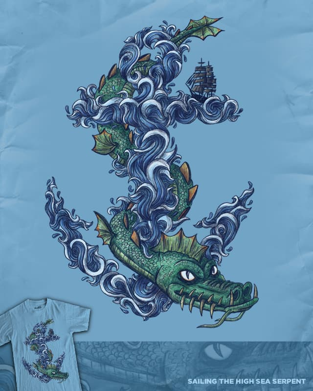 Sailing the High Sea Serpent by WanderingBert on Threadless