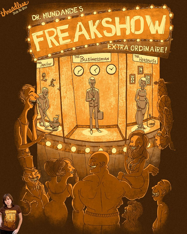 Freakshow by L-M-N-O-P on Threadless