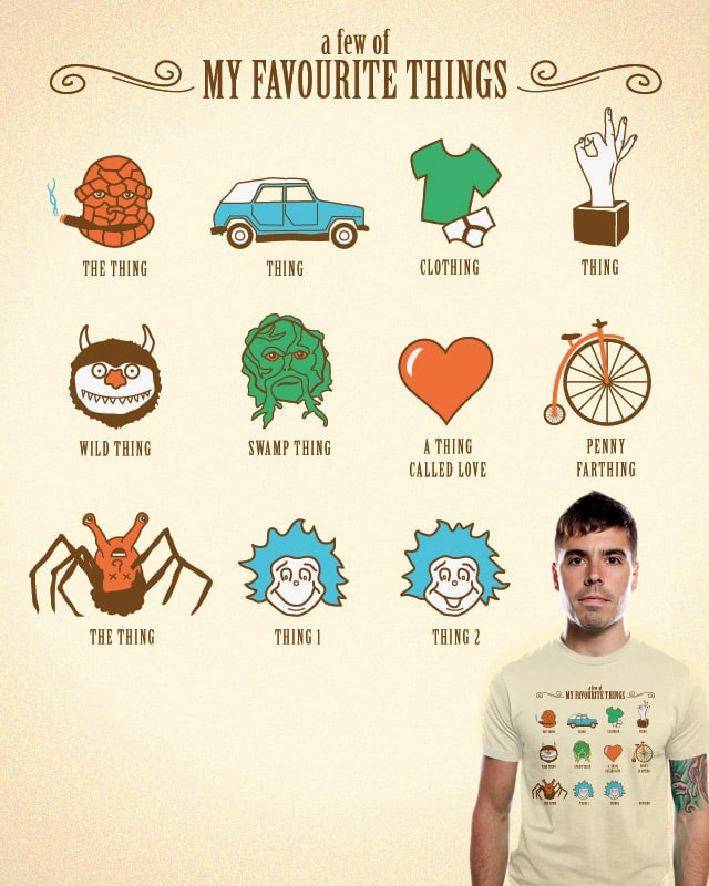 A Few Of My Favourite Things by Bramish on Threadless