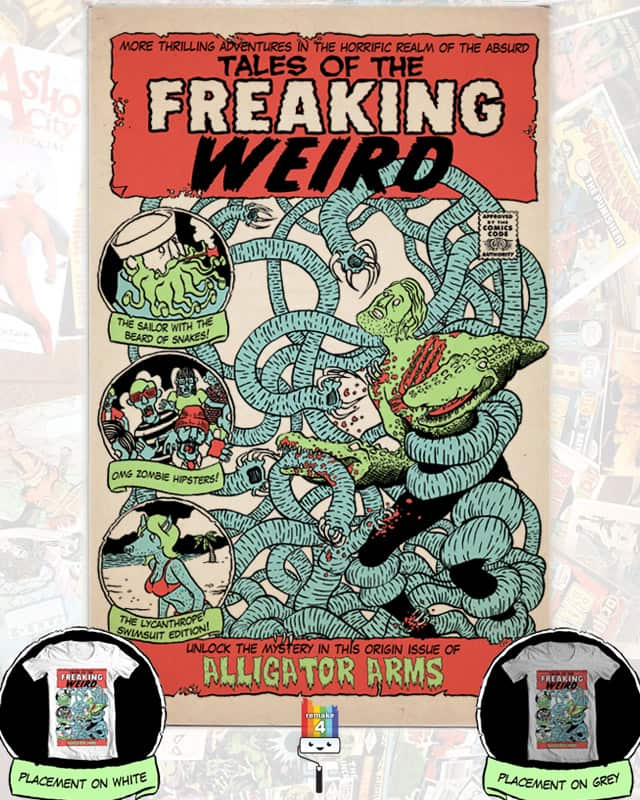 Tales of the Freaking Weird by Mat Pringle on Threadless