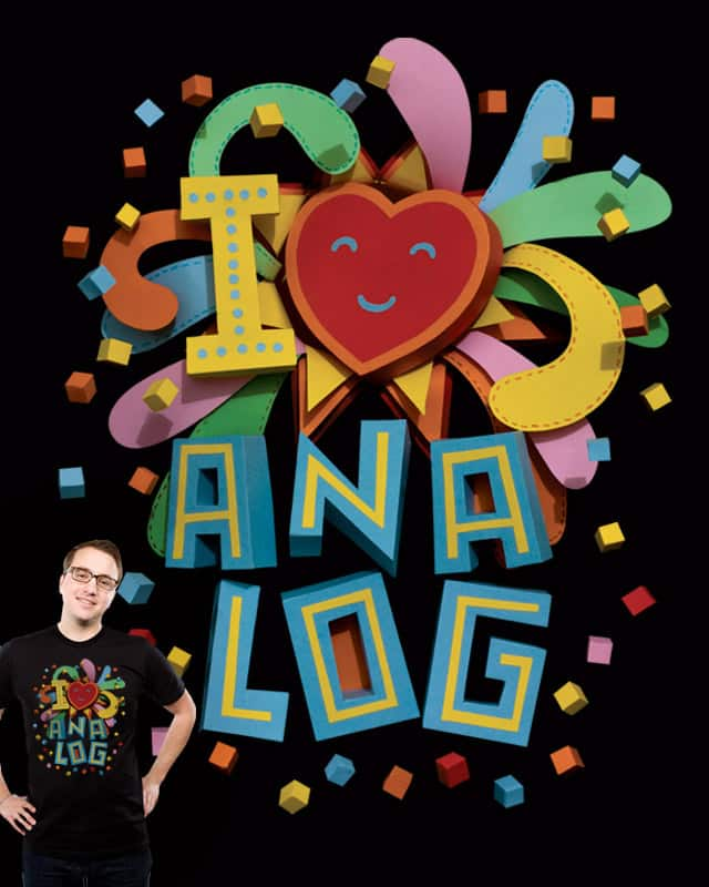 I Heart Analog by thebarngarage on Threadless