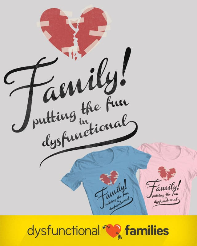 Family Fun by tomgreever on Threadless