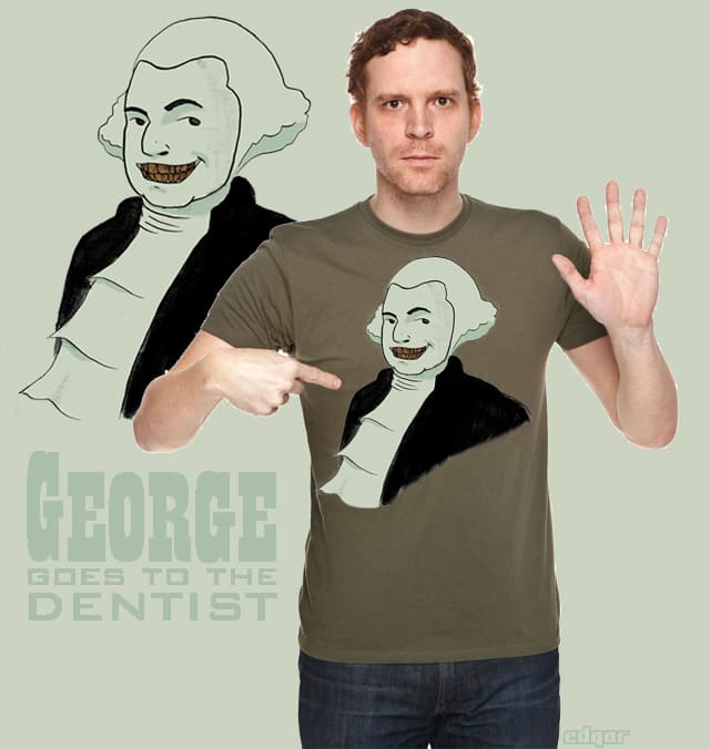 George goes to the Dentist by edgar exclamation on Threadless