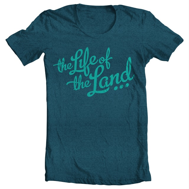 Life of the Land by CJolliffe on Threadless