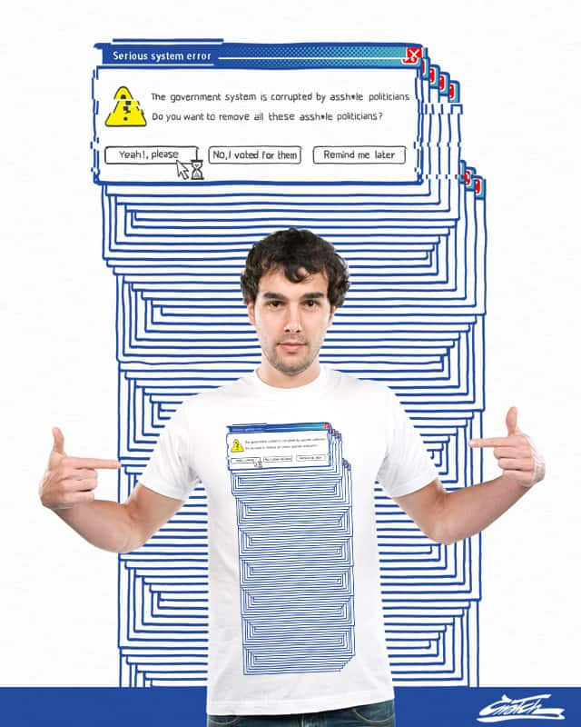 System error. by Cnatch on Threadless