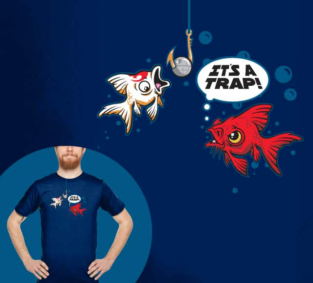 It's a Trap V2 by EPalacios on Threadless