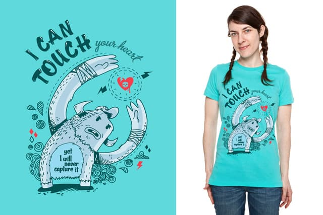 I can touch your heart... by sounas on Threadless