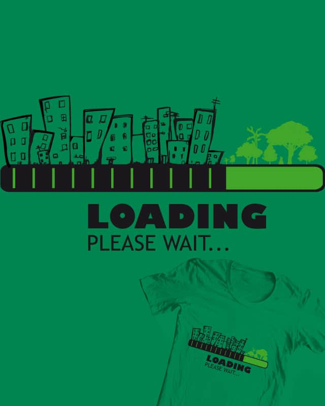 Loading, please wait by DonnieArt on Threadless