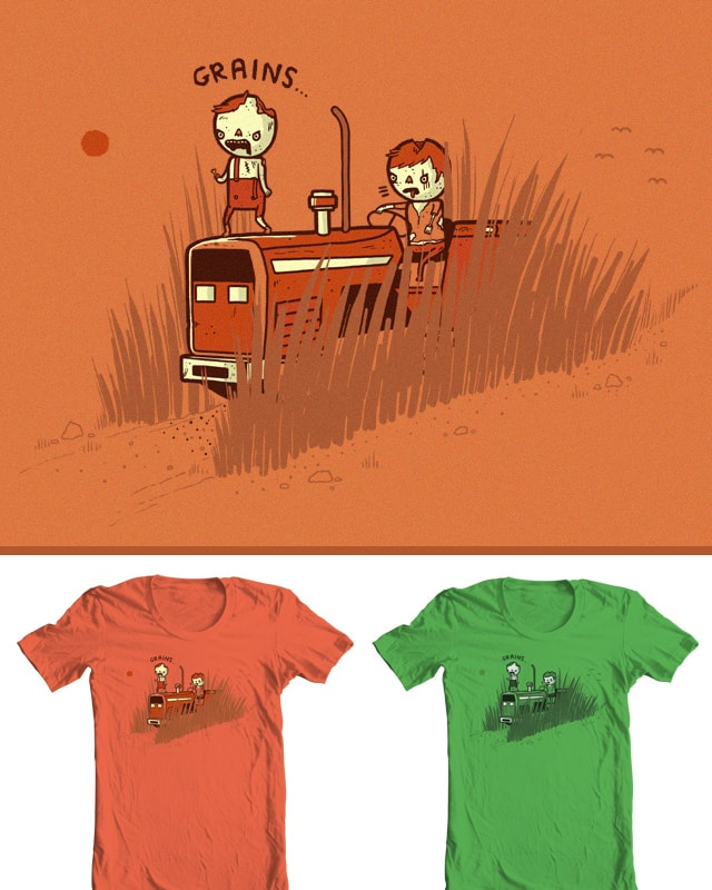 Graaaaaainss by randyotter3000 on Threadless